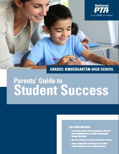 National PTA Parents' Guides to Student Success have key items ...