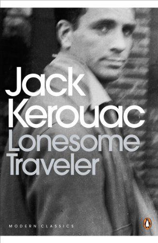 Lonesome Traveler (Penguin Modern Classics) von Jack Kerouac http://www.amazon.de/dp/B005D6B86Q/ref=cm_sw_r_pi_dp_NZEjxb183X2JT