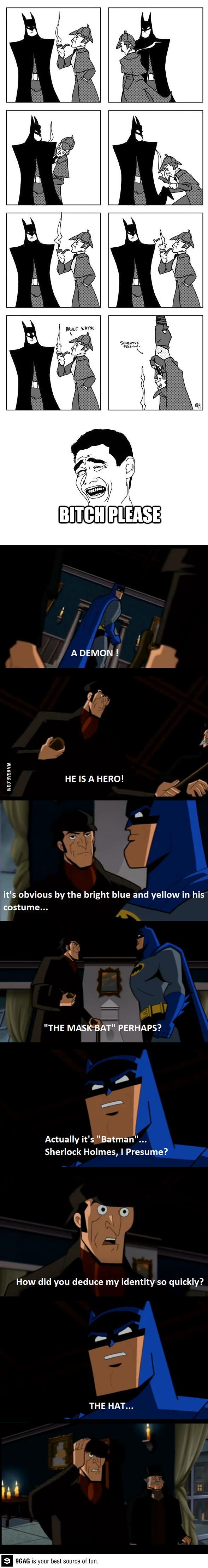 Batman vs Sherlock Holmes.