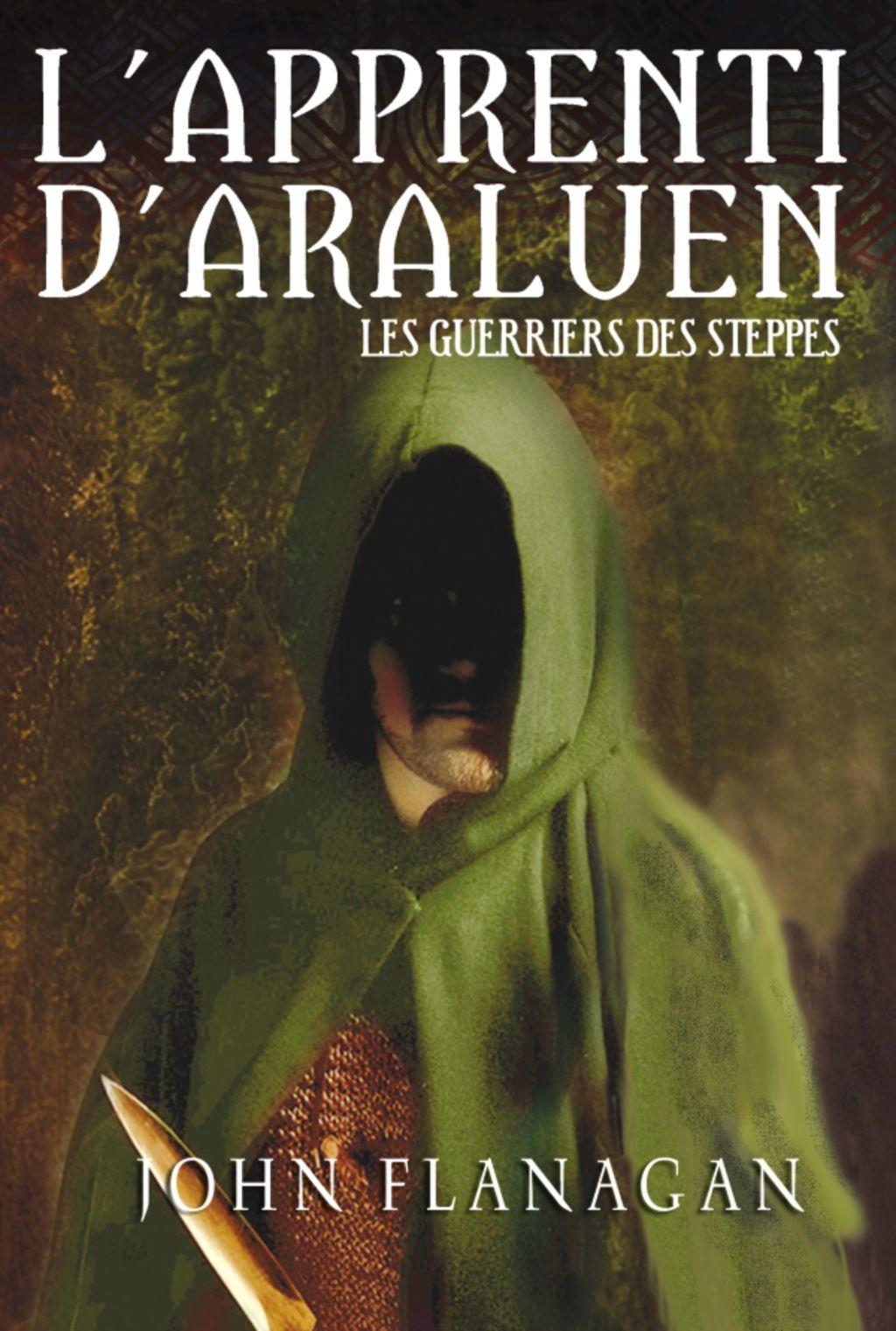 L Apprenti D Araluen 4 Les Guerriers Des Steppes Ebook Book Club Rangers Apprentice Ebooks