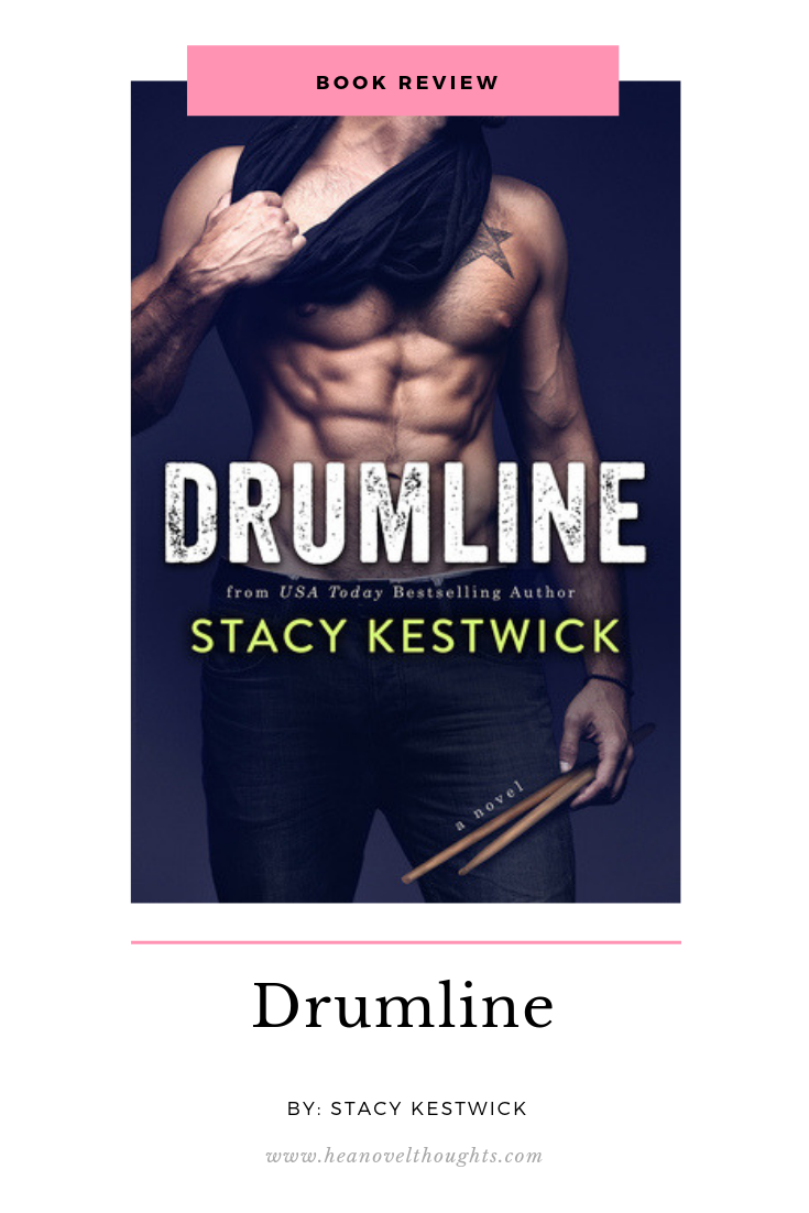 Review of Drumline by Stacy Kestwick HEA Novel Thoughts
