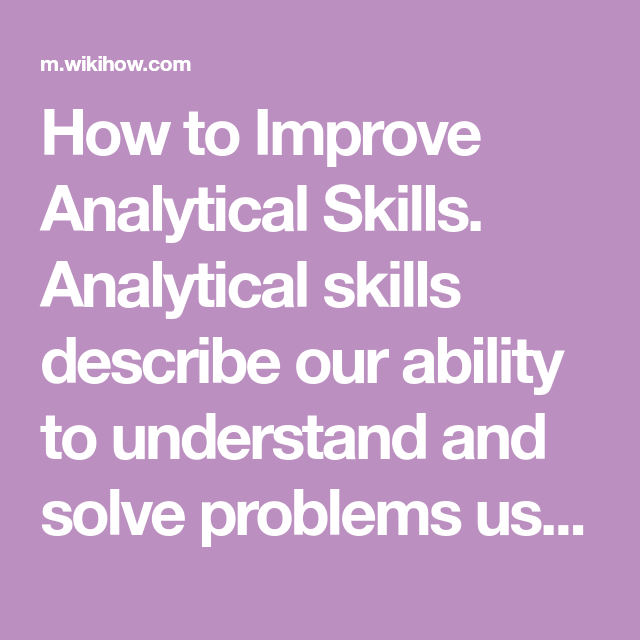 How To Improve Analytical Skills Skills Cognitive Behavioral Therapy Techniques Problem Solving