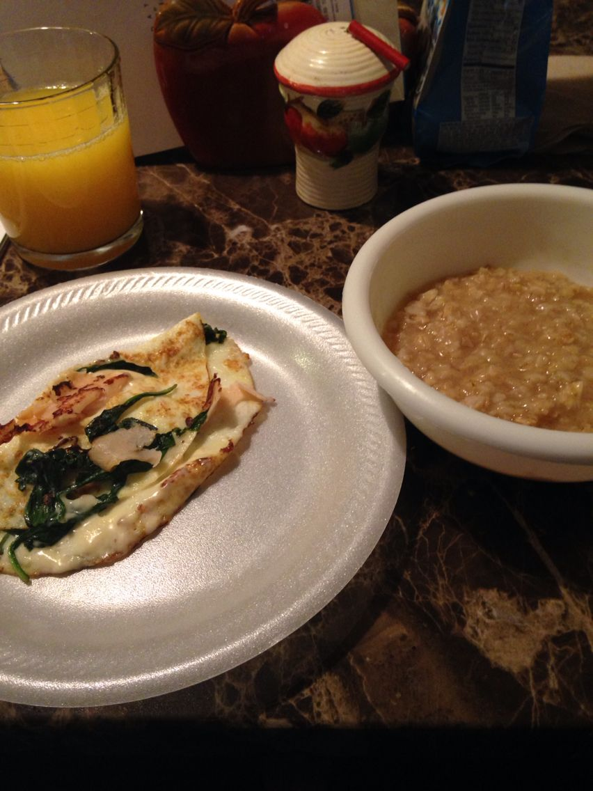Breakfast Oatmeal and egg white omelet with spinach and chicken and cheese