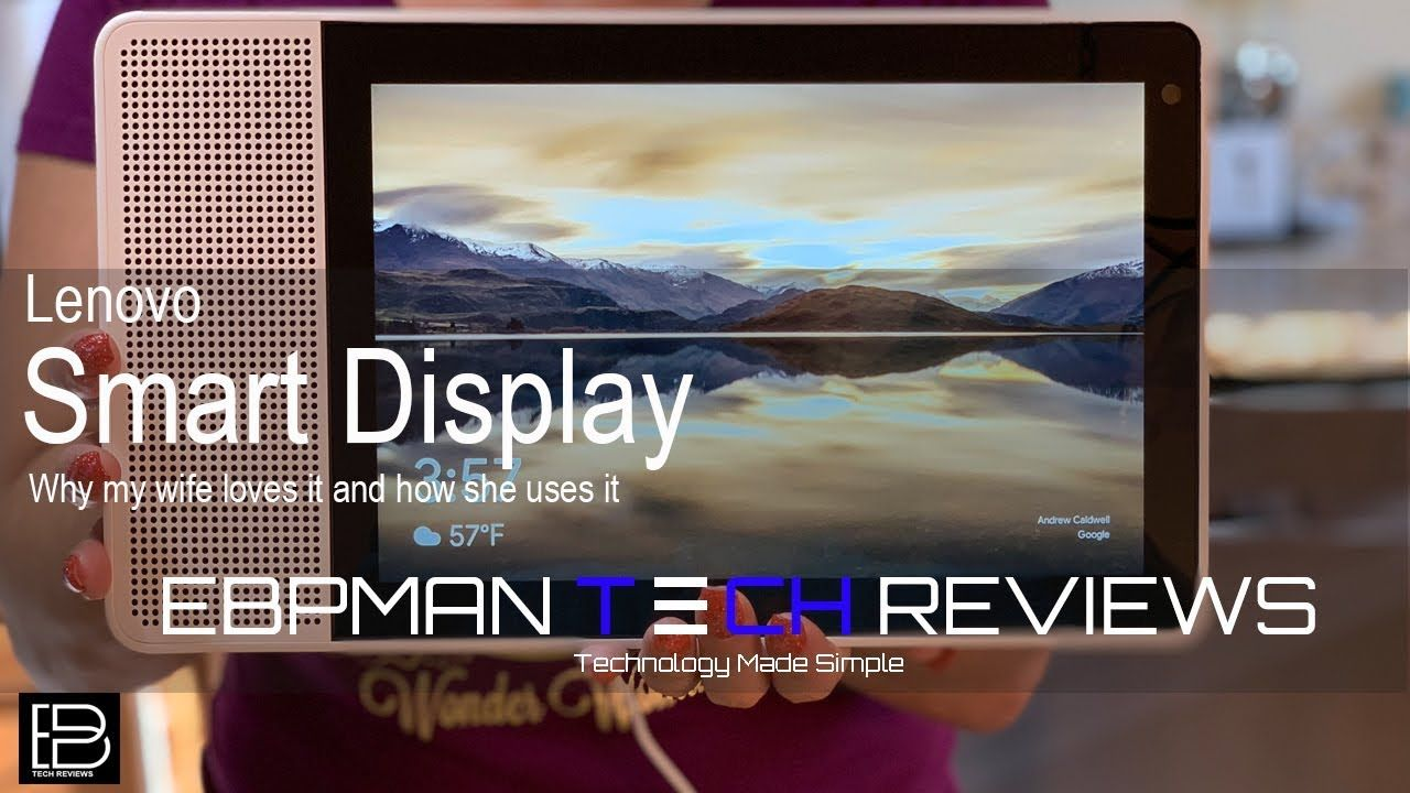 Why We Choose The Lenovo Smart Display with Google