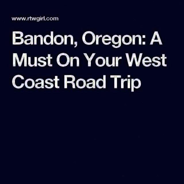 Trip  Bandon Oregon A Must On Your West Coast Road Trip  Bandon Oregon A Must On Your West Coast Road Trip  Bandon Oregon A Must On Your West Coast Road Trip Bandon Orego...
