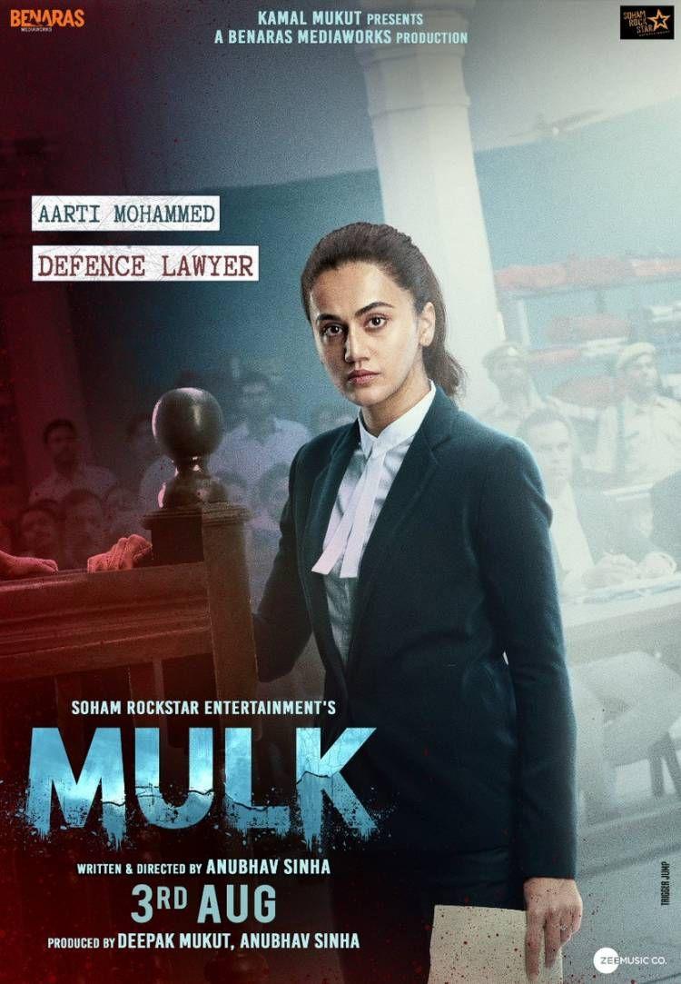 First Look Posters Of Taapsee Pannu Starrer Movie Mulk
