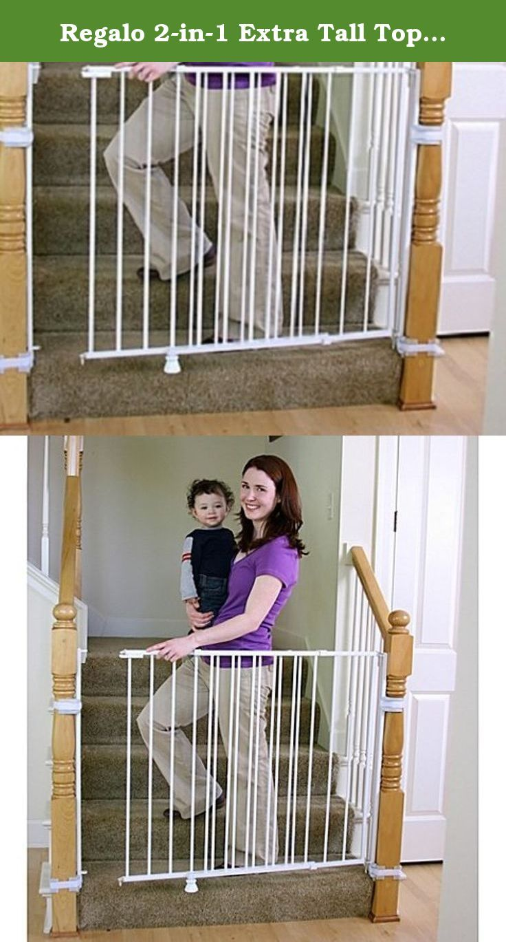 Great Regalo 2 In 1 Extra Tall Top Of Stairs Gate | Meets All Current