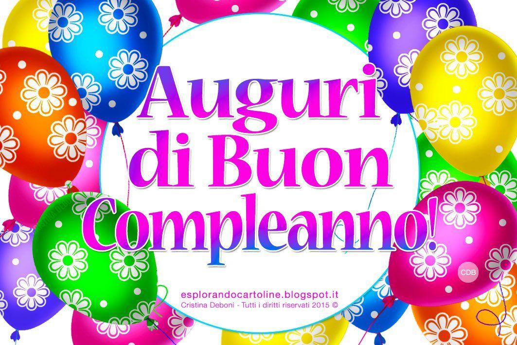 Cdb Cartoline Per Tutti I Gusti Cartolina Auguri Di Buon Compleanno Con Immagine Auguri Di Buon Compleanno Buon Compleanno Compleanno