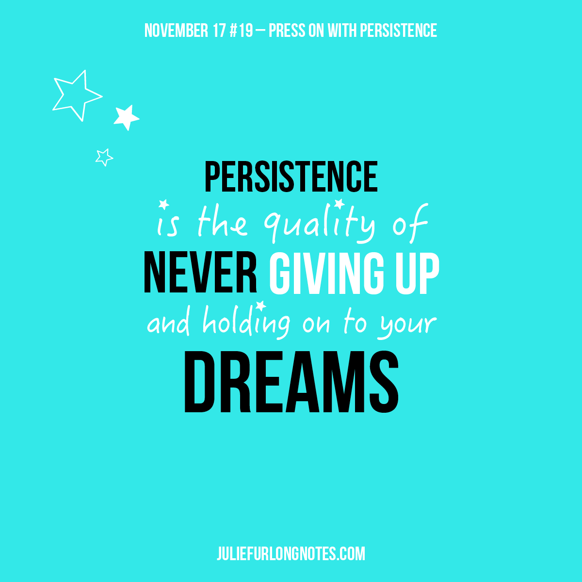 Persistence Motivational Quotes: Press On With Persistence
