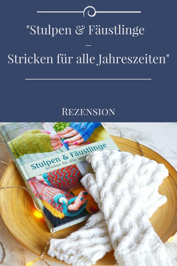 Rezension: Stulpen und Fäustlinge - Stricken für alle Jahreszeiten ...