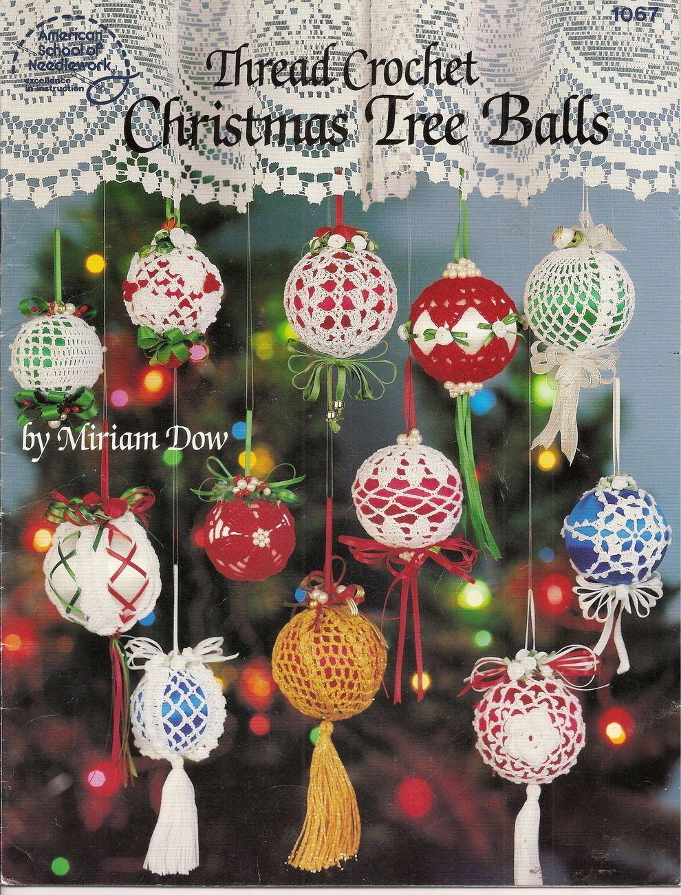 Thread Crochet Christmas Tree Balls American School Of Needlework 12 Patterns Holiday Crochet Christmas Crochet Christmas Ornament Pattern