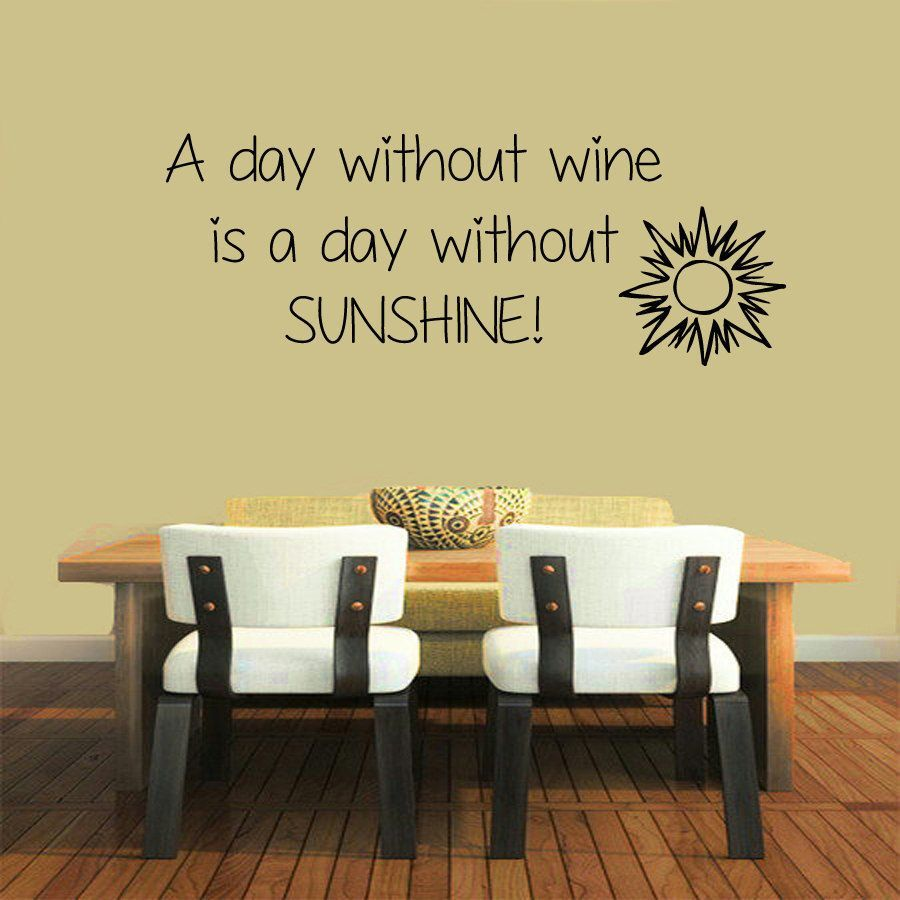 Quote abou Wine Sticker Vinyl Wall Art | Wine Wednesday | Pinterest ...