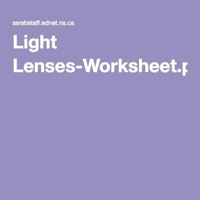 Light Lenses Worksheetpdf Physical Science Light Pinterest