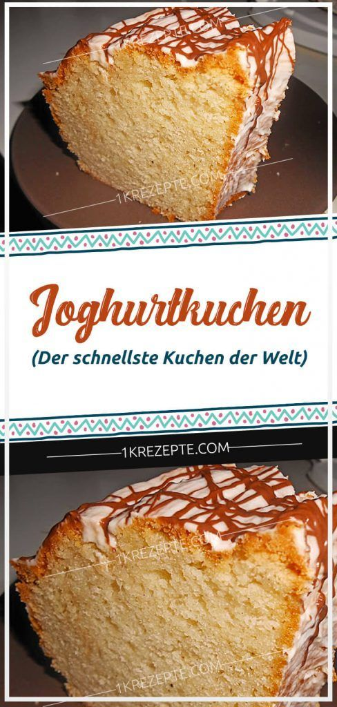 Joghurtkuchen (Der schnellste Kuchen der Welt)
