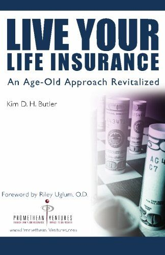 Book: Live Your Life Insurance: An Age-Old Approach ...