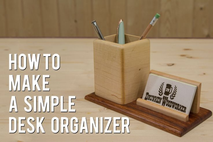 How To Make A Pencil Business Card Holder A Woodworking