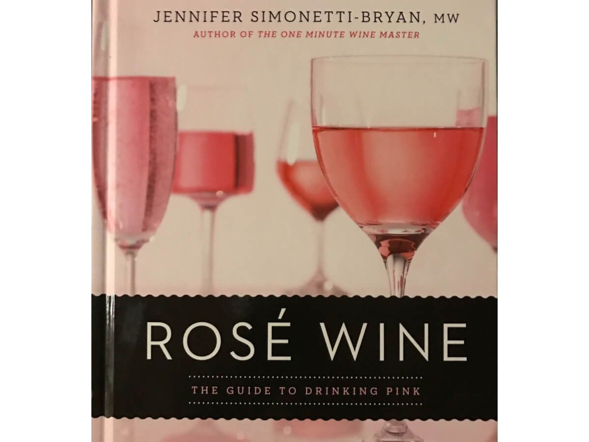 Rose Wine The Guide To Drinking Pink Book Review Rose Wine Wine Guide Drinking Wine