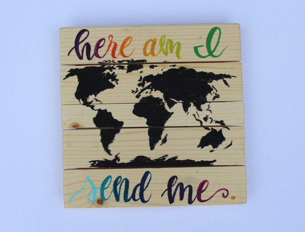 Here am i send me bible verse missionary painting world map here am i send me bible verse missionary painting world map painting wood pallet gumiabroncs Choice Image