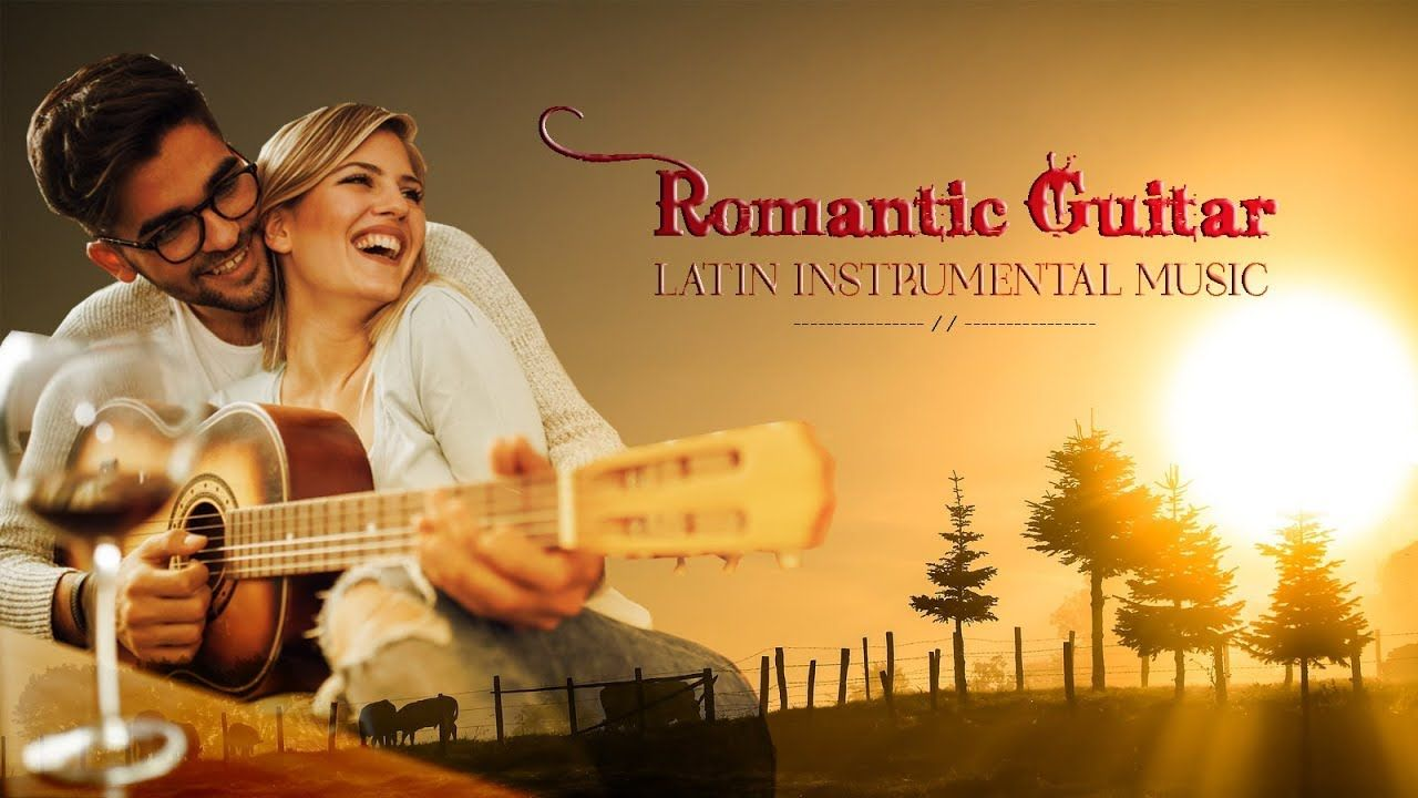 Top 100 Romantic Guitar Love Songs Best Of Latin Guitar Instrumental Relaxing Music Convert Youtube Video To Mp3 F Love Songs Songs Youtube Music Converter