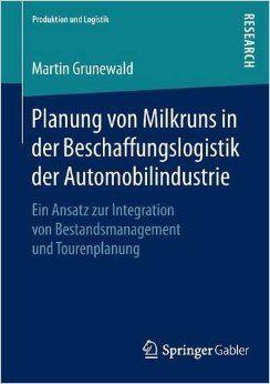 Planung Von Milkruns In Der Beschaffungslogistik Der Automobilindustrie PDF