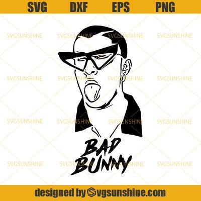 Bad Bunny SVG, Rapper SVG, Bad Boy SVG Svgsunshine in