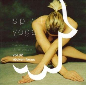 Die Spirit Yoga Rücken Focus Audio CD Volume 2, ist ein speziell zur Stärkung des Rückens ausgearbeitetes Übungsprogramm. Geeignet für Neueinsteiger und Yogapraktizierende mit Vorerfahrungen.