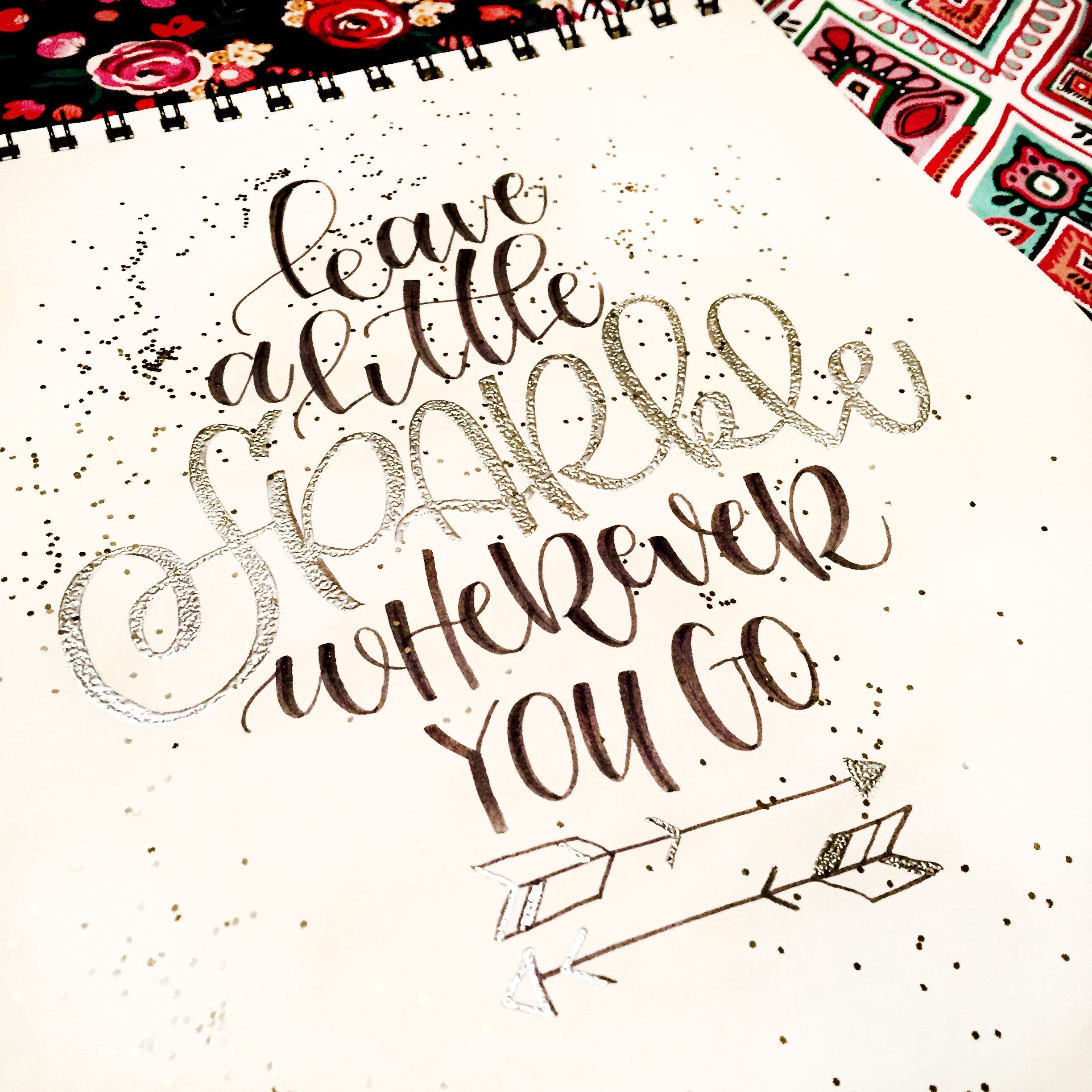 Leave A Little Sparkle Wherever You Go Our Notebooks Make The