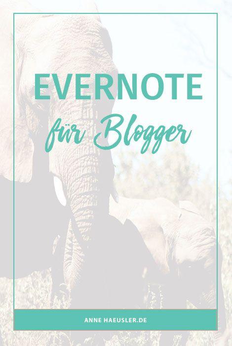 EVERNOTE FÜR BLOGGER | Post, Leben und Blog-Tipps