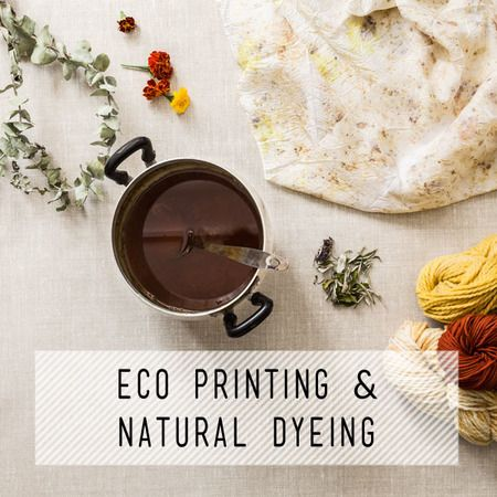 Eco Printing & Natural Dyeing Taught by Nichola Prested Join us in this full day workshop where we will learn how eco print and dye fabrics and fibres ...