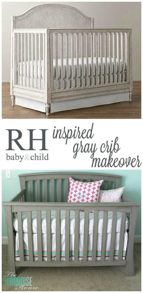 Restoration Hardware Baby And Child Inspired Gray Crib Makeover