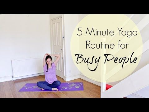5 min yoga for busy people  quick and easy yoga routine