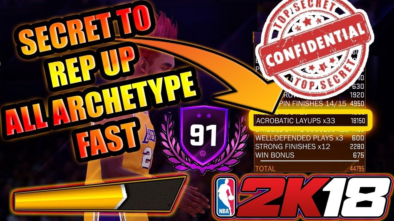 Nba 2k18 How To Rep Up Fast With Any Archetype In Nba 2k18 How