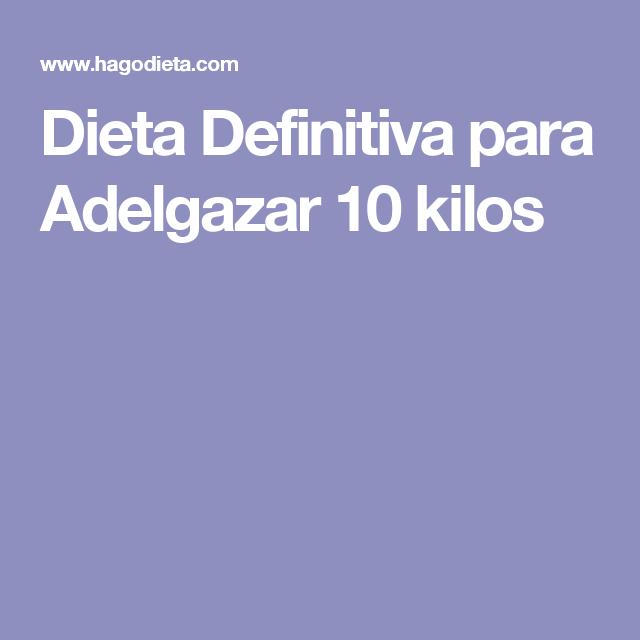 Dieta estricta para adelgazar 10 kilos en un mes