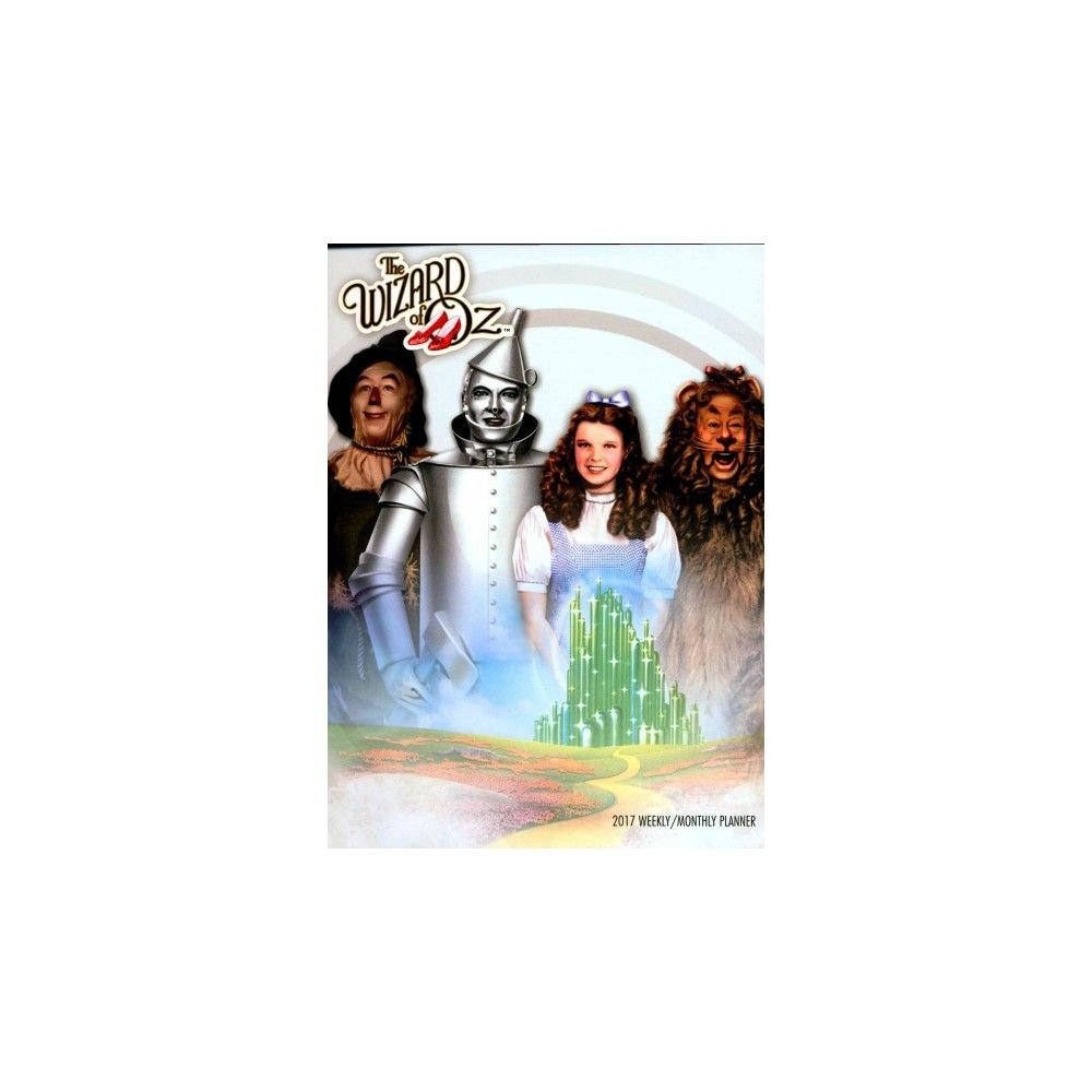 Wizard of Oz 2017 Weekly / Monthly Planner (Paperback)