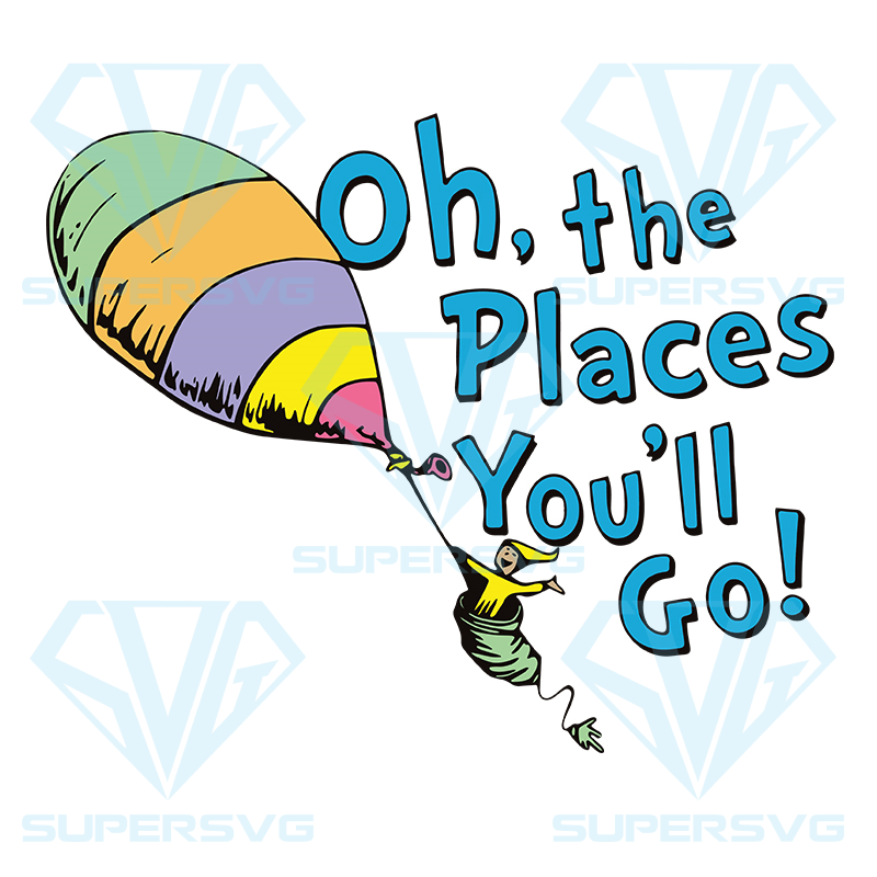 Oh The Places You Ll Go Svg Dr Seuss Svg Dr Seuss Svg Thing One Svg Thing Two Svg Fish One Svg Fish Two Svg The Rolax Svg Png Eps Dxf2 Supersvg