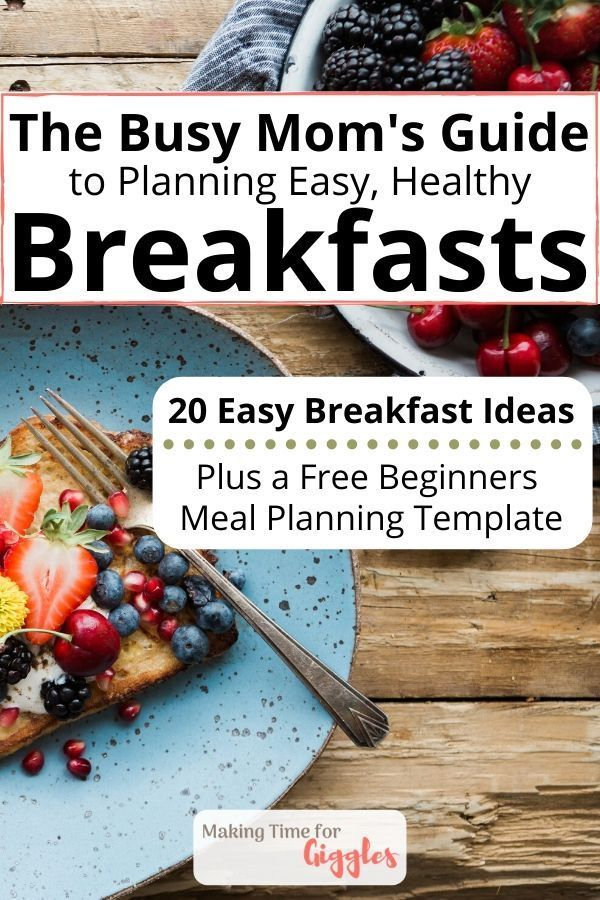 Weekly Meal Planning for Beginners How to Get Started Planning Quick Healthy Breakfasts The Busy Moms Guide to Planning Easy Healthy Breakfasts  How to Make Healthy Break...
