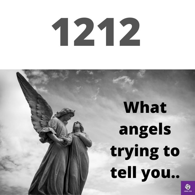1212 Angel Number. The Meaning of 1212 And Why You Seeing 1212