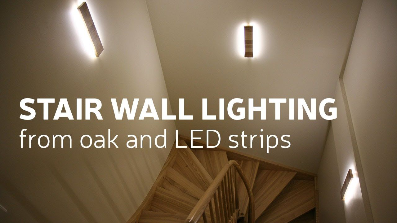 In This Video I Made A Stair Wall Lighting From Oak Board And Led Strips Links To Online Shop For Product Equivalents Stair Walls Stair Wall Decor Wall Lights