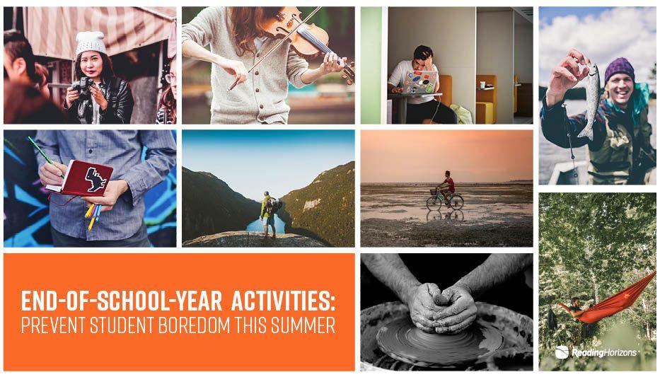 EndofSchoolYear Activities Prevent Student Boredom