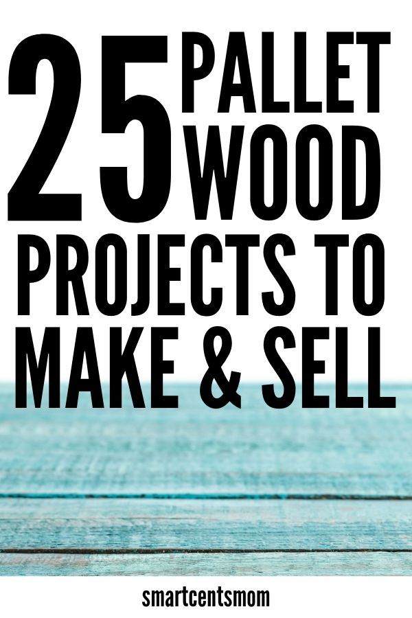 25 Pallet Wood Projects that Sell - [Creative Ways to Make ...