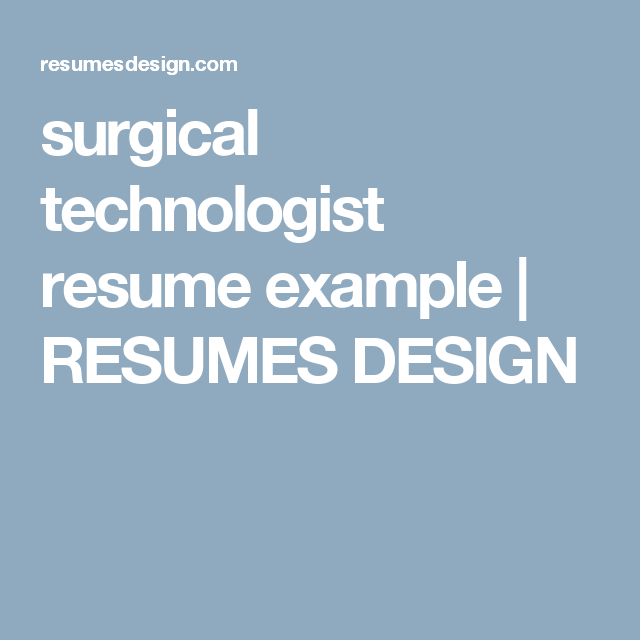 surgical technologist resume example