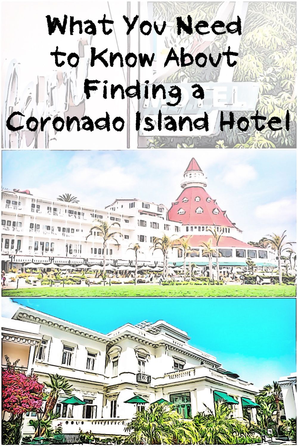 what you need to know about finding a coronado island hotel