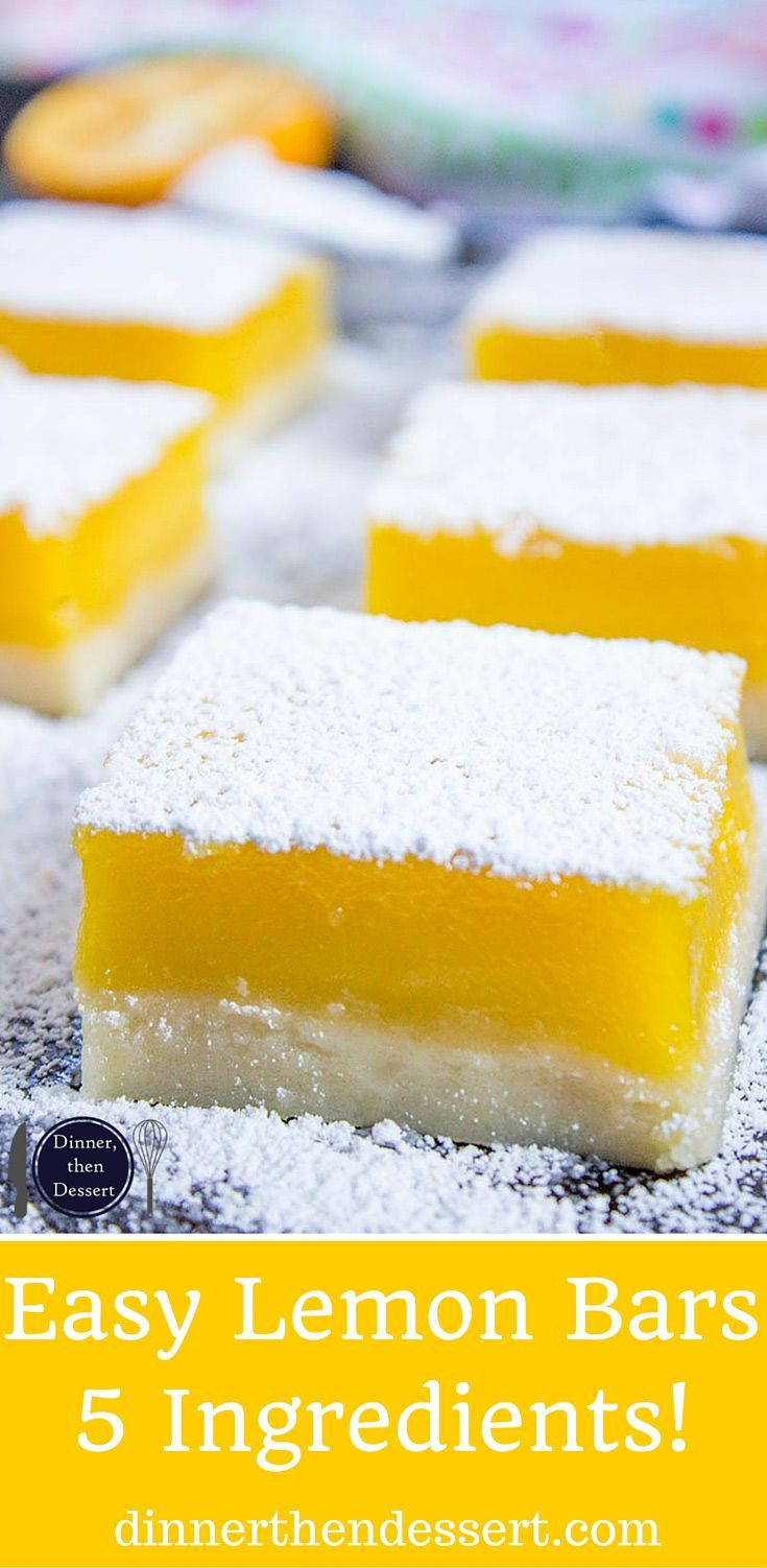 Easy Lemon Bars with just 5 Ingredients are rich, sweet ...