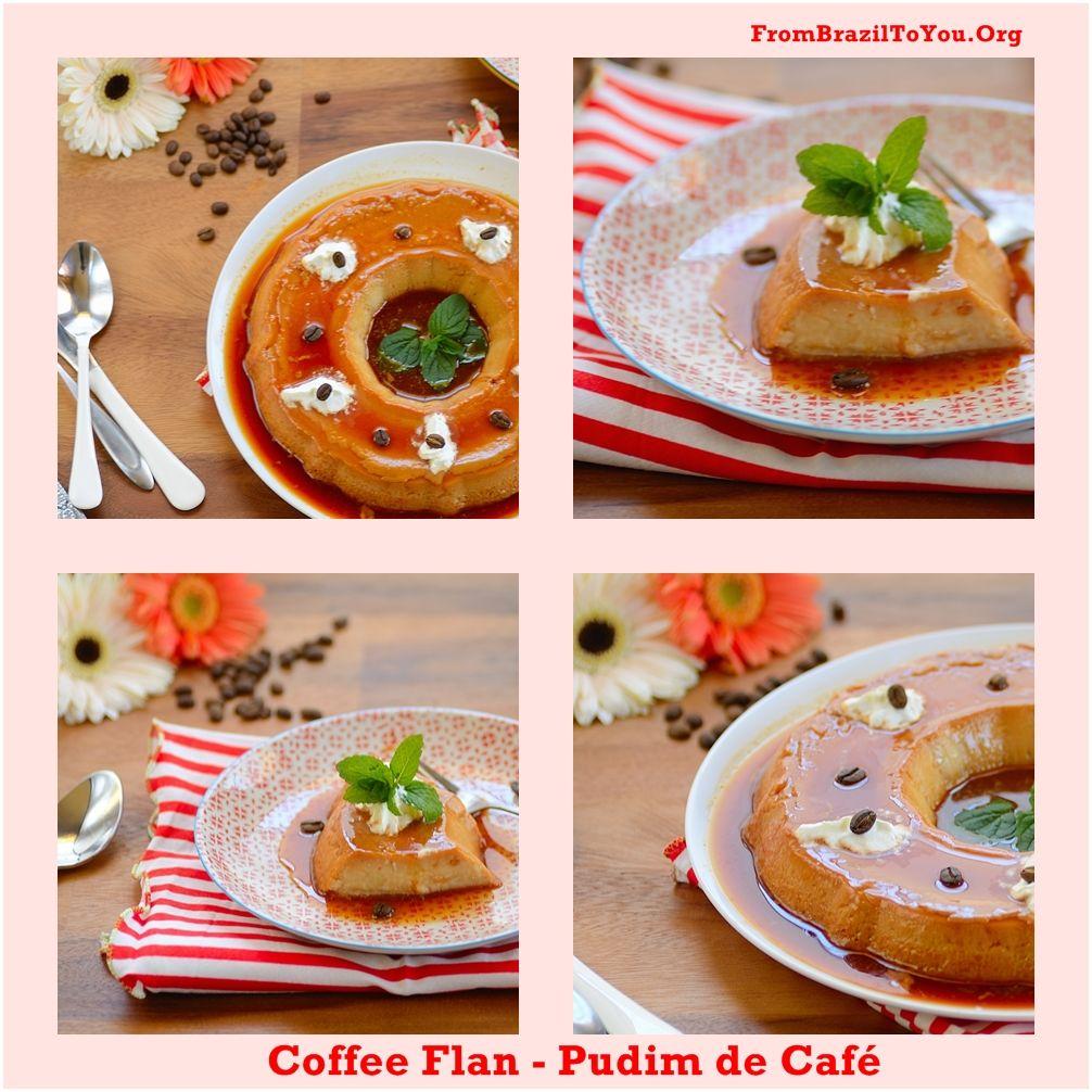 Coffee Flan (Pudim de Café) Recipe Flan, Easy coffee, Food