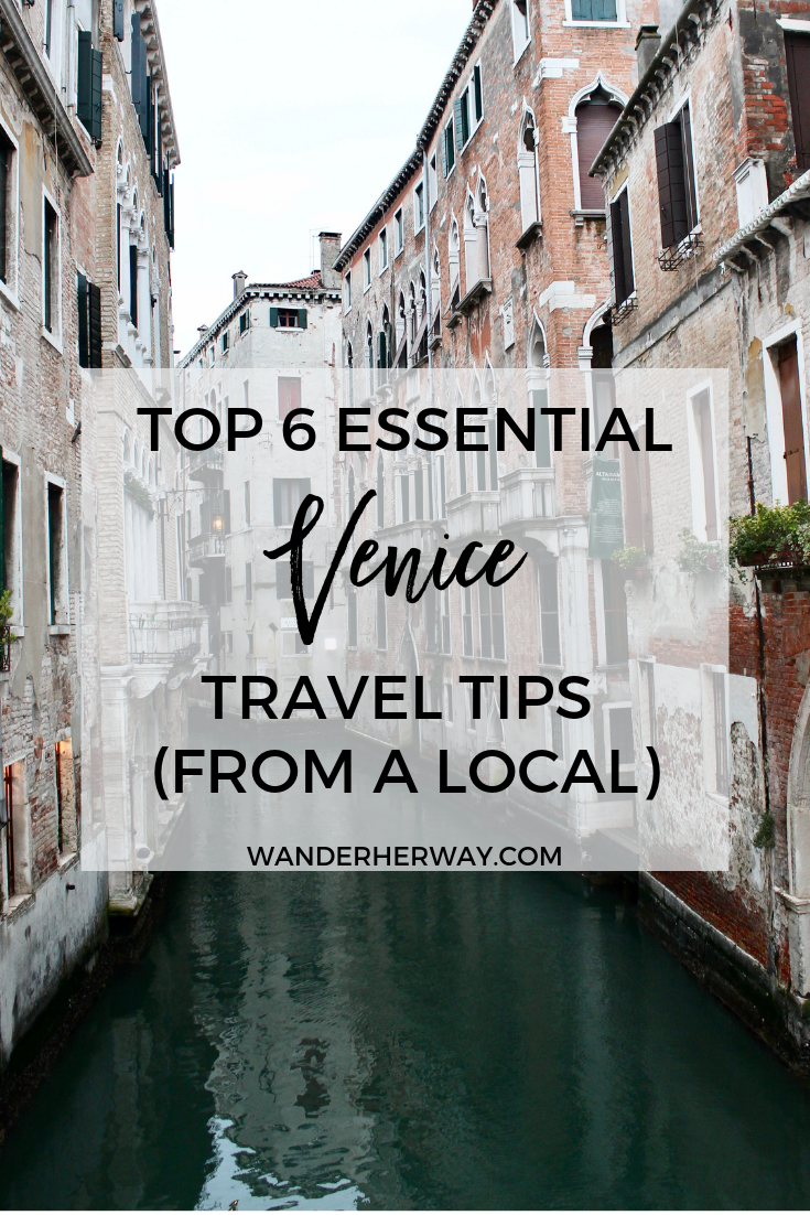 6 Essential Venice Travel Tips from a Local  Wander Her Way  6 Essential Venice Travel Tips from a Local  Wander Her Way