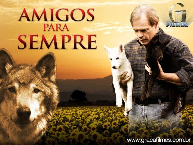 Amigos Para Sempre Com Imagens Filmes Gospel Filme Gospel