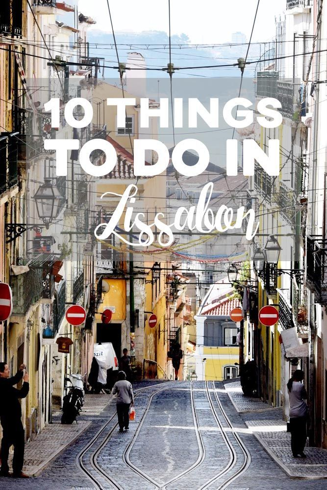 10 things to do in lissabon portugal wanderlust and city. Black Bedroom Furniture Sets. Home Design Ideas