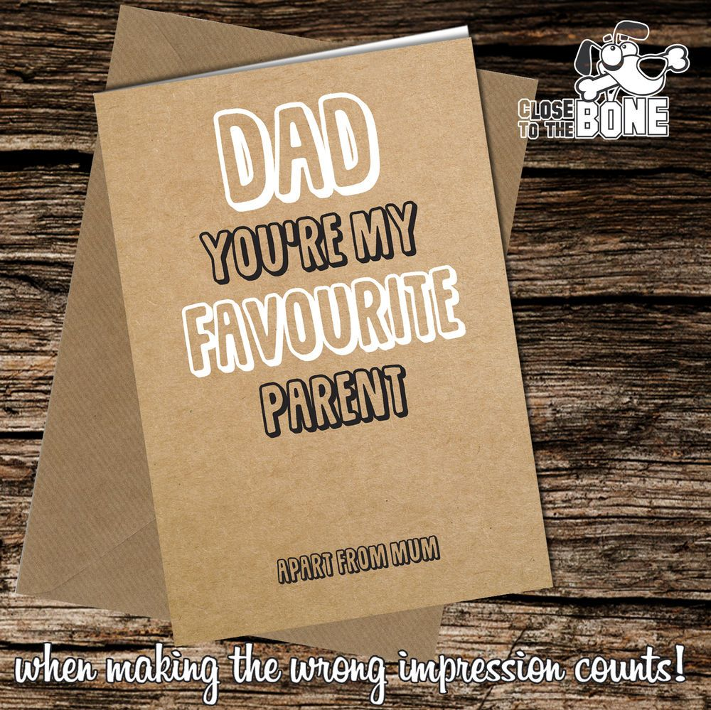 #232 Greetings Card DAD Favourite Comedy Rude Funny Humour Birthday Fathers Day  | eBay