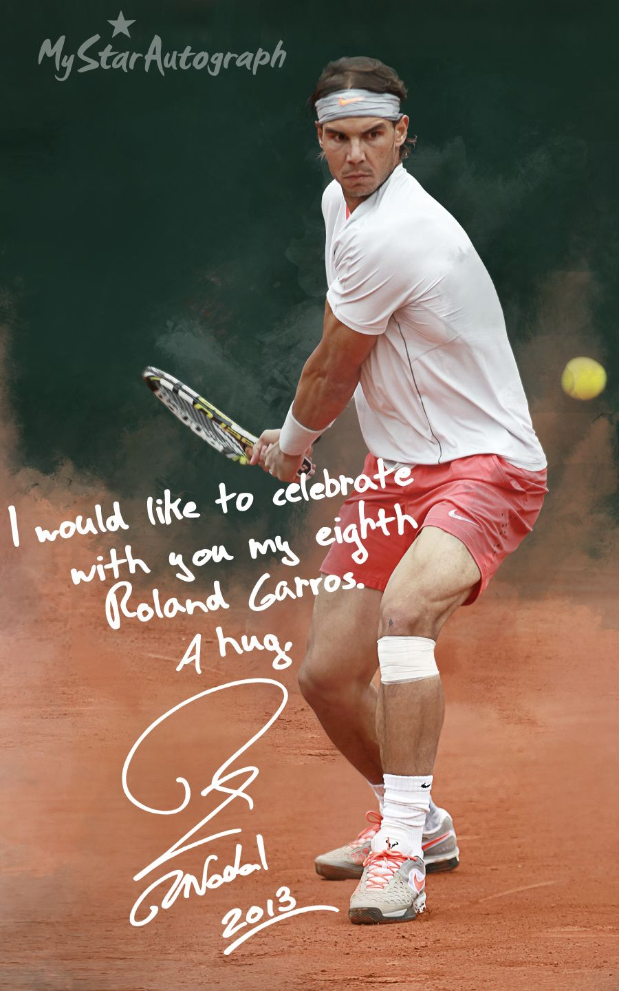 Thank You My Star Autograph And Thank You Rafa For Sharing The Link For This Download On Your Fb Nadal Tennis Rafa Nadal Tennis Legends