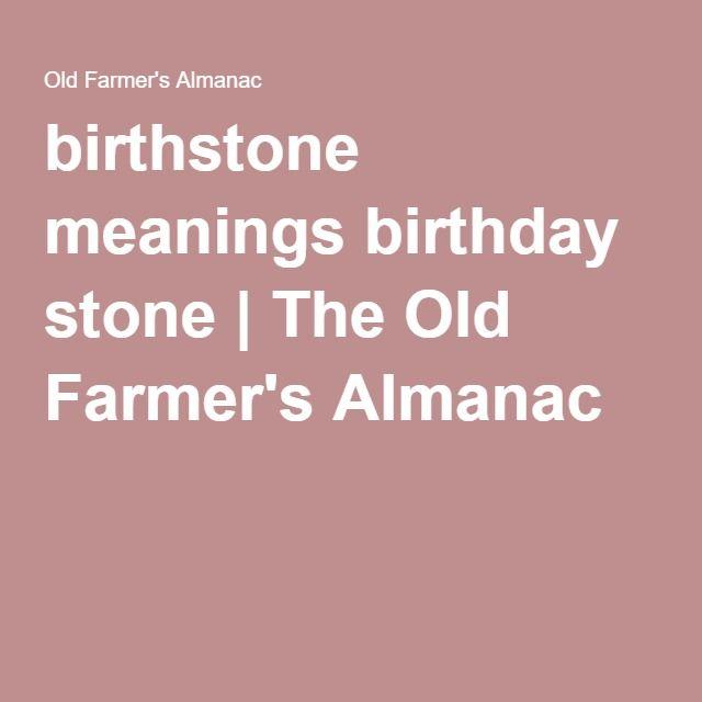 birthstone meanings birthday stone | The Old Farmer's Almanac